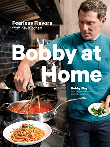 Bobby at Home: Fearless Flavors from My Kitchen (English Edition) Food Network-pizza