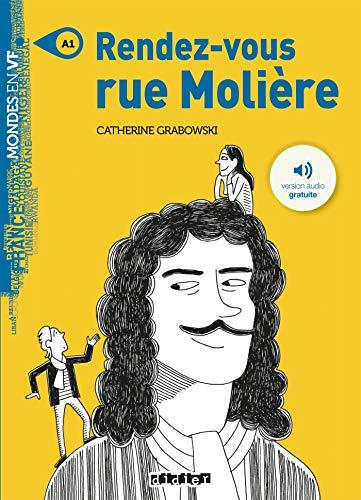 Rendez-vous rue Molière - Livre + mp3 par Catherine Grabowski