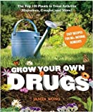 Grow Your Own DRUGS!