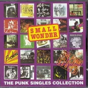 Small Wonder: The Punk Singles Collection