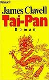 Tai- Pan. Der Roman Hongkongs - James Clavell