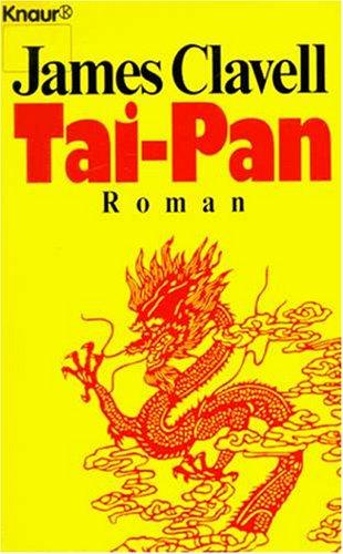 Tai- Pan. Der Roman Hongkongs.