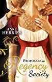 Proposals in Regency Society: Make-Believe Wife / The Homeless Heiress (Mb)