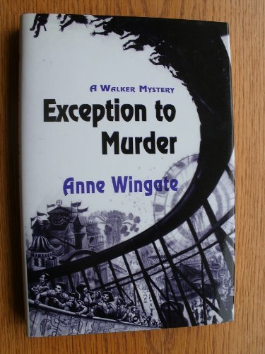 Exception to Murder by Anne Wingate (1992-01-02)