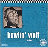 Howlin' Wolf: His Best -Chess 50th Anniversary Collection