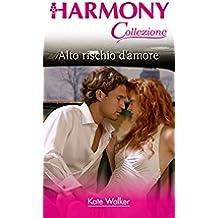 Alto rischio d'amore: Harmony Collezione