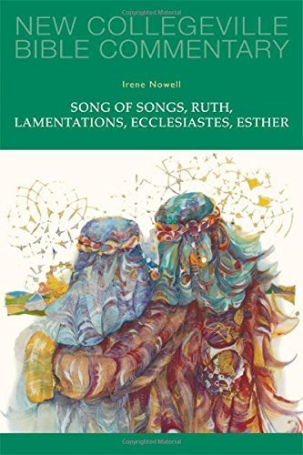Song of Songs, Ruth, Lamentations, Ecclesiastes, Esther: Volume 24 (NEW COLLEGEVILLE BIBLE COMMENTARY: OLD TESTAMENT) by Irene Nowell OSB (2013-10-30)