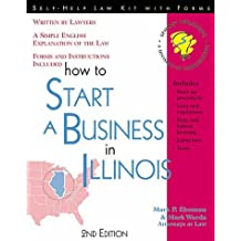 How to Start a Business in Illinois: With Forms