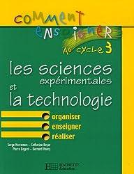 Les sciences expérimentales et la technologie au Cycle 3