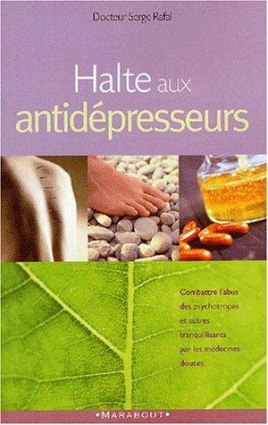 Halte aux antidépresseurs !