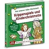 Krippenspiele und Kinderchristmette. Aus unserer KiGo-Werkstatt. Für Kindergarten, Grundschule und Kinderkirche. Mit Ausmalbildern und Stickern zum Verschenken.