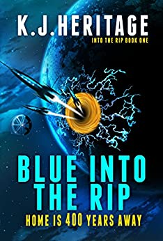 Blue Into The Rip by [Heritage, K.J.]