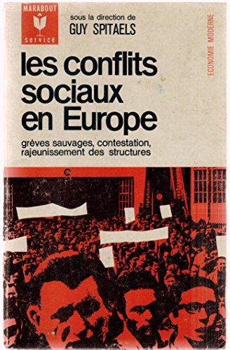 Les conflits sociaux en Europe par Guy SPITAELS