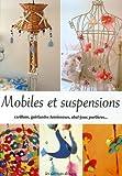 Mobiles et suspensions : Carillons, guirlandes lumineuses, abat-jour, portières...