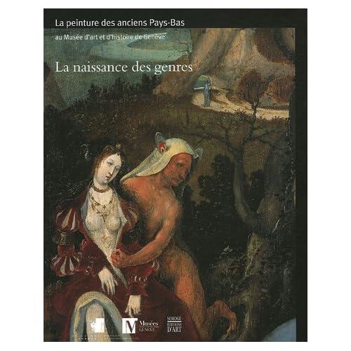 La naissance des genres : La peinture des anciens Pays-Bas (avant 1620)