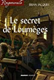 Le secret de Loumèges