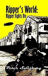 Ripper's World: Ripper Fights On