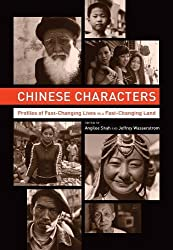 Chinese Characters: Profiles of Fast-Changing Lives in a Fast-Changing Land