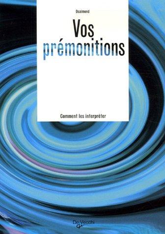 Prémonitions par Osaimond