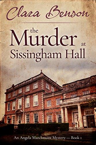 The Murder at Sissingham Hall (An Angela Marchmont Mystery Book 1) (English Edition) par Clara Benson