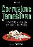 Corruzione A Jamestown [Italia] [DVD]