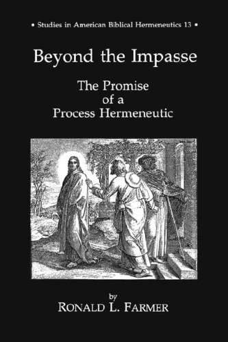 Beyond the Impasse (STUDIES IN AMERICAN BIBLICAL HERMENEUTICS) por Ronald Farmer