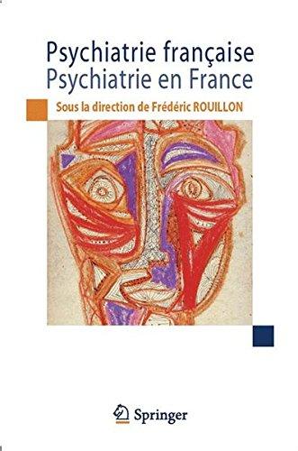 Psychiatrie française, psychiatrie en France