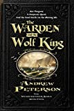 The Warden and the Wolf King (Wingfeather Saga) by Andrew Peterson (2014-07-22)