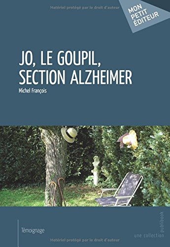 Jo, le Goupil, section Alzheimer par Michel François