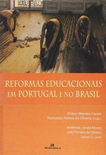 Reformas Educacionais Em Portugal E No Brasil (Em Portuguese do Brasil)