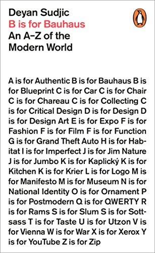 B Is For Bauhaus. An A-Z Of The Modern World