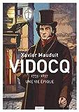 Vidocq: Une vie épique