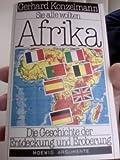 Sie alle wollten Afrika - Gerhard Konzelmann