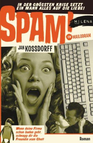 spam-ein-mailodram-humor-bei-milena