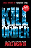 The Kill Order price comparison at Flipkart, Amazon, Crossword, Uread, Bookadda, Landmark, Homeshop18