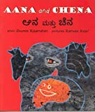 Aana and Chena/Aana Mattu Chena (Bilingual: English/Kannada)