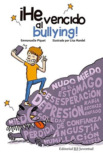¡He vencido al bullying! (Conocer y comprender)