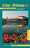 Linz-Donau. Englische Ausgabe. Discover and experience Europe's Cultural Capital 2009 - Helmut P Einfalt