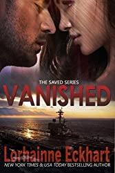 Vanished: Volume 2 (The Saved Series) by Lorhainne Eckhart (2016-03-12)