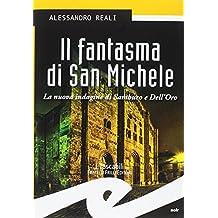 Il fantasma di San Michele. La nuova indagine di Sambuco e Dell'Oro