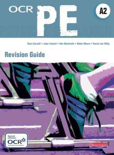 OCR A2 PE Revision Guide (OCR A Level PE) by Mackreth, Mr Ken, van Wely, Sarah, Ireland, Mr John, Carnell 1st (first) Edition (2010)