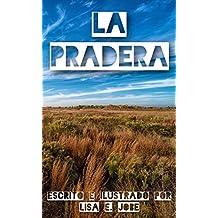 La Pradera (La Serie de la Naturaleza nº 8) (Spanish Edition)