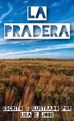 La Pradera (La Serie de la Naturaleza nº 8) por Lisa E. Jobe