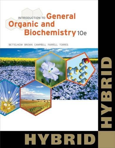 Introduction to General, Organic and Biochemistry, Hybrid (with OWL 24-Months Printed Access Card) (William H. Brown and Lawrence S. Brown) by Frederick A. Bettelheim (2012-02-22)