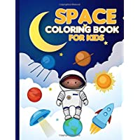 Space Coloring Book For Kids: Space Coloring Book. Space Coloring Book For Kids.50 Story Paper Pages. 8.5 in x 11 in Cover.