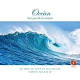 Ocean: Pure Nature Sounds (The Sounds of the Sea and Waves)