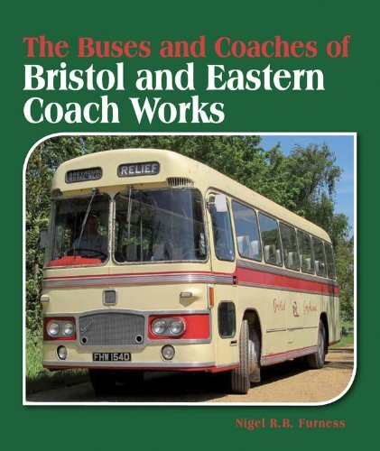 The Buses and Coaches of Bristol and Eastern Coach Works by The Crowood Press UK (2014-05-01)