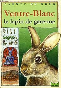 Ventre-Blanc, le lapin de garenne par Louis Berry