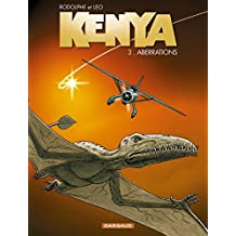 Kenya, tome 3 : Aberrations