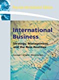 International Business: Strategy, Management, and the New Realities: International Edition